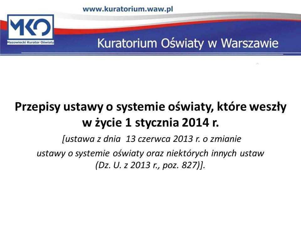 [ustawa z dnia 13 czerwca 2013 r. o zmianie